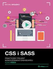 Okładka - CSS i SASS. Kurs video. Praktyczny projekt nowoczesnego dashboardu