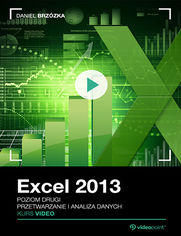 Okładka - Excel 2013. Kurs video. Poziom drugi. Przetwarzanie i analiza danych