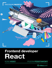 Okładka - Frontend developer. Kurs video. React. Poziom p...