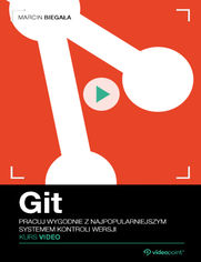 Promocja dnia - Git. Kurs video. Pracuj wygodnie z najpopularniejszym systemem kontroli wersji