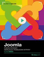 Okładka - Joomla. Kurs video. Poziom pierwszy. Instalacja i rozbudowa witryny