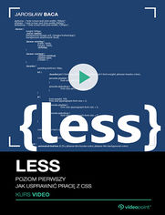 Okładka - LESS. Kurs video. Poziom pierwszy. Jak usprawnić pracę z CSS