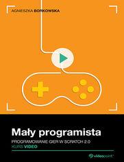 Okładka - Mały programista. Kurs video. Programowanie gier w Scratch 2.0