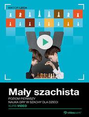 Okładka - Mały szachista. Kurs video. Poziom pierwszy. Na...