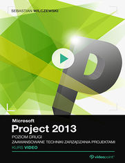 Okładka - Microsoft Project 2013. Kurs video. Poziom drug...