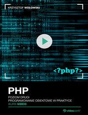 Okładka - PHP. Kurs video. Poziom drugi. Programowanie ob...