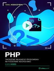 Okładka - PHP. Kurs video. Tworzenie własnego środowiska ...