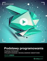 Okładka - Podstawy programowania. Kurs video. Projektowanie i modelowanie obiektowe