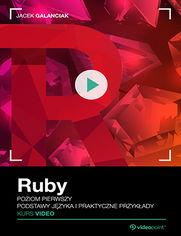Okładka - Ruby. Kurs video. Poziom pierwszy. Podstawy języka i praktyczne przykłady