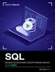 Okładka - SQL. Kurs video. Od zera do bohatera. Odczytywa...