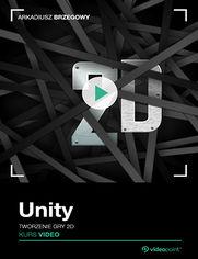Unity. Kurs video. Poziom pierwszy. Tworzenie gry 2D