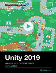 Okładka - Unity 2019. Kurs wideo. Wyścigi 2D - ostatnie s...
