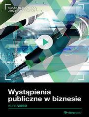 Okładka - Wystąpienia publiczne w biznesie. Kurs video
