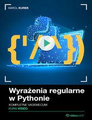 Okładka - Wyrażenia regularne w Pythonie. Kurs video. Kom...