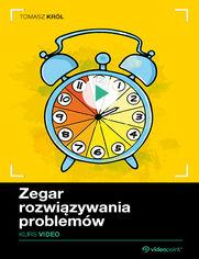 Okładka - Zegar Rozwiązywania Problemów. Kurs video