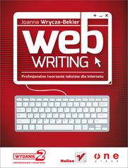Ok�adka ksi��ki Webwriting. Profesjonalne tworzenie tekst�w dla Internetu. Wydanie II zaktualizowane i poszerzone
