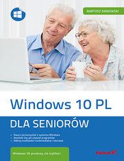 Windows 10 PL. Dla seniorów