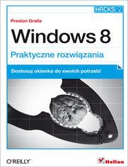 Online Windows 8. Praktyczne rozwiązania