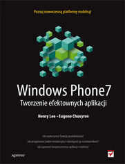 Ok�adka ksi��ki Windows Phone 7. Tworzenie efektownych aplikacji
