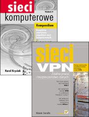 Sieci VPN. Zdalna praca i bezpieczeństwo danych. Sieci komputerowe. Kompendium. Wydanie II - Marek Serafin, Karol Krysiak