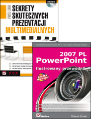 Sekrety skutecznych prezentacji multimedialnych. PowerPoint 2007 PL. Ilustrowany przewodnik - Paweł Lenar. Roland Zimek