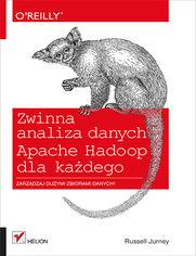 Ok�adka ksi��ki Zwinna analiza danych. Apache Hadoop dla ka�dego