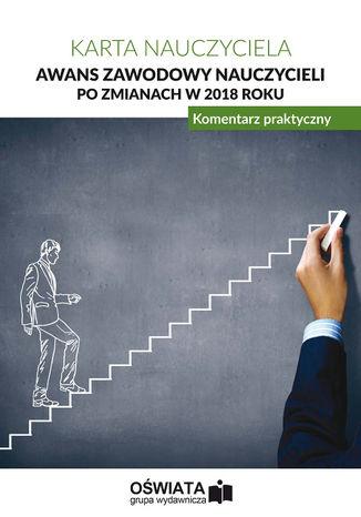 Okładka książki/ebooka Awans zawodowy nauczycieli po zmianach w 2018 roku. Komentarz praktyczny