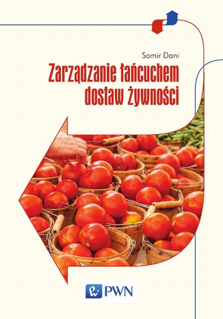 Okładka książki/ebooka Zarządzanie łańcuchem dostaw żywności