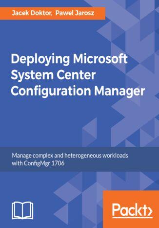 Okładka książki/ebooka Deploying Microsoft System Center Configuration Manager