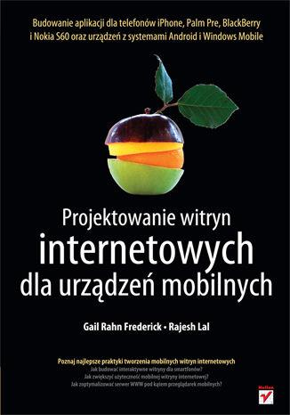 Okładka książki/ebooka Projektowanie witryn internetowych dla urządzeń mobilnych
