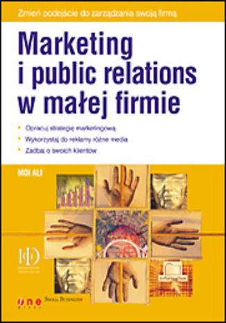 Okładka książki/ebooka Marketing i public relations w małej firmie