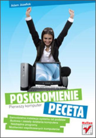 Okładka książki/ebooka Pierwszy komputer. Poskromienie peceta
