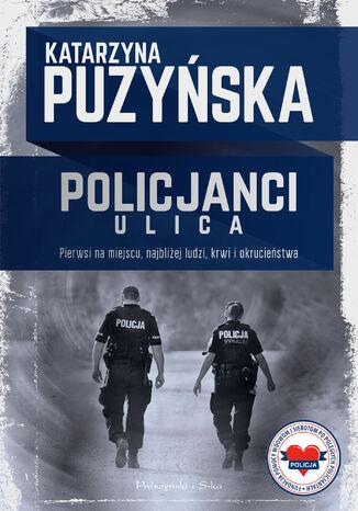 Okładka książki/ebooka Policjanci. Ulica