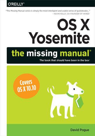 Okładka książki/ebooka OS X Yosemite: The Missing Manual
