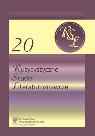 Okładka książki/ebooka Rusycystyczne Studia Literaturoznawcze. T. 20: Z przemian gatunkowych w literaturze rosyjskiej XX i XXI wieku