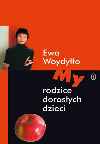 Okładka książki/ebooka My rodzice dorosłych dzieci