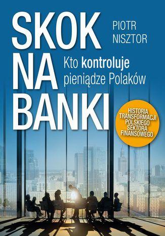Okładka książki/ebooka Skok na banki