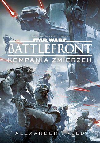 Okładka książki/ebooka Star Wars. Battlefront. Kompania zmierzch