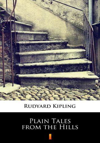 Okładka książki/ebooka Plain Tales from the Hills