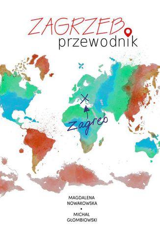 Okładka książki/ebooka Zagrzeb. Przewodnik