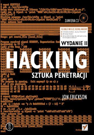 Okładka książki/ebooka Hacking. Sztuka penetracji. Wydanie II