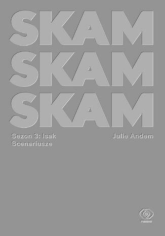 Okładka książki/ebooka SKAM Sezon 3: Isak