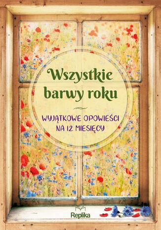 Okładka książki/ebooka Wszystkie barwy roku
