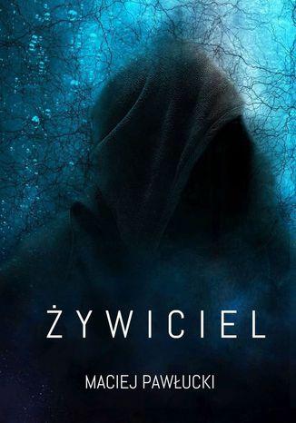 Okładka książki/ebooka Żywiciel