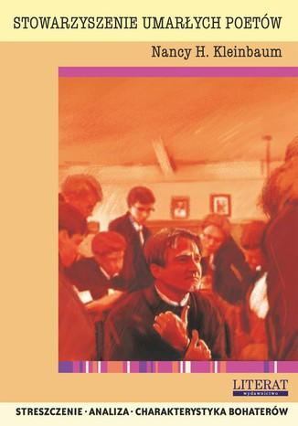 Okładka książki/ebooka Stowarzyszenie umarłych poetów Nancy H. Kleinbaum. Streszczenie, analiza, interpretacja