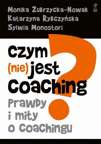 Okładka książki/ebooka Czym (nie) jest coaching?