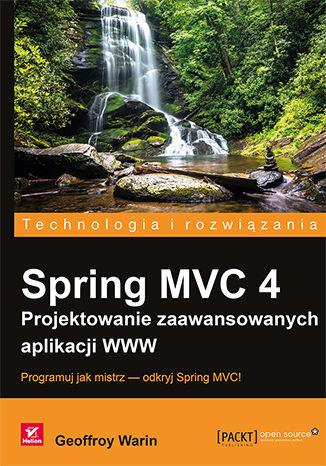 Okładka książki/ebooka Spring MVC 4. Projektowanie zaawansowanych aplikacji WWW