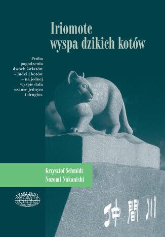 Okładka książki/ebooka Iriomote - wyspa dzikich kotów