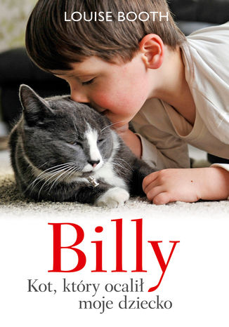 Okładka książki/ebooka Billy. Kot, który ocalił moje dziecko