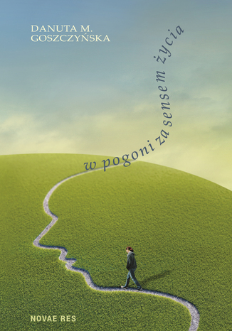 Okładka książki/ebooka W pogoni za sensem życia